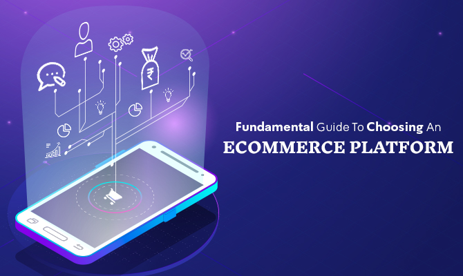 Choose Ecommerce Platform